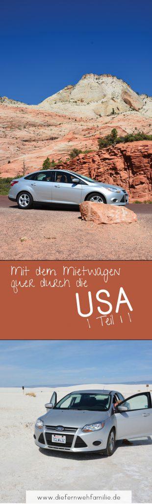 Mit dem Mietwagen quer durch die USA | Teil 1 |Mit vVielen Tipps für deine USA Reise!