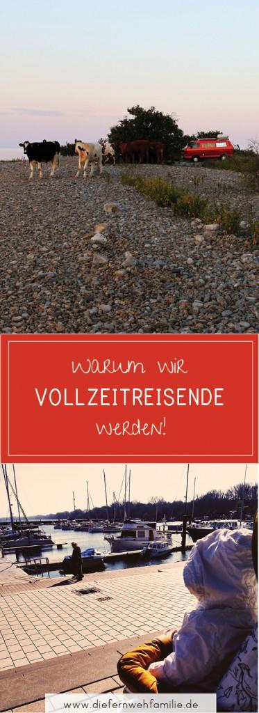 Warum wir reisen, statt wohnen, www.diefernwehfamilie.de