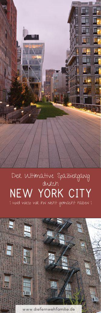 Der ultimative Spaziergang durch New York City | und wieso wir ihn nicht gemacht haben | www.diefernwehfamilie.de