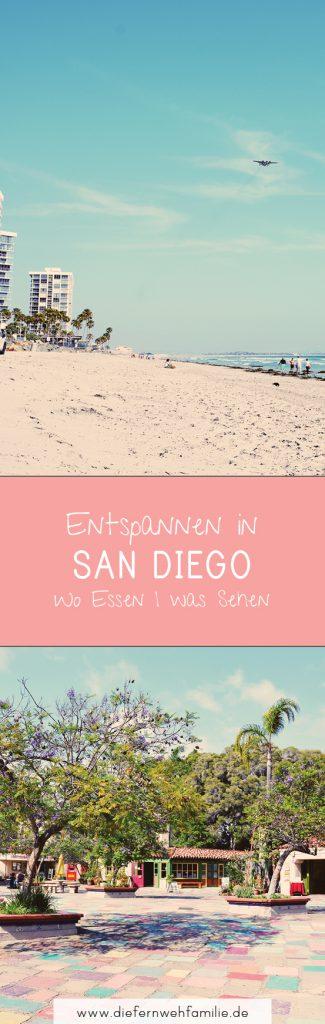 Entspannen in San Diego / wo essen /was sehen / www.diefernwehfamilie.de