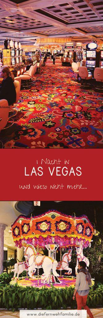 1 Nacht in Las Vegas und wieso nicht mehr....DieFernwehFamilie